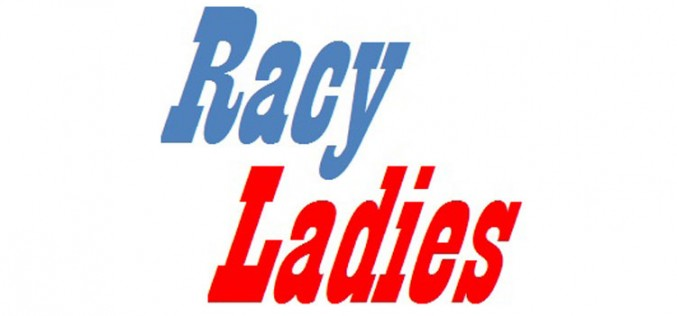 Racy Ladies Meeting this Tuesday