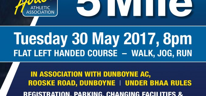 Register now for Paul Gorey's BHAA 5 Mile Race on Tuesday 30th @8pm